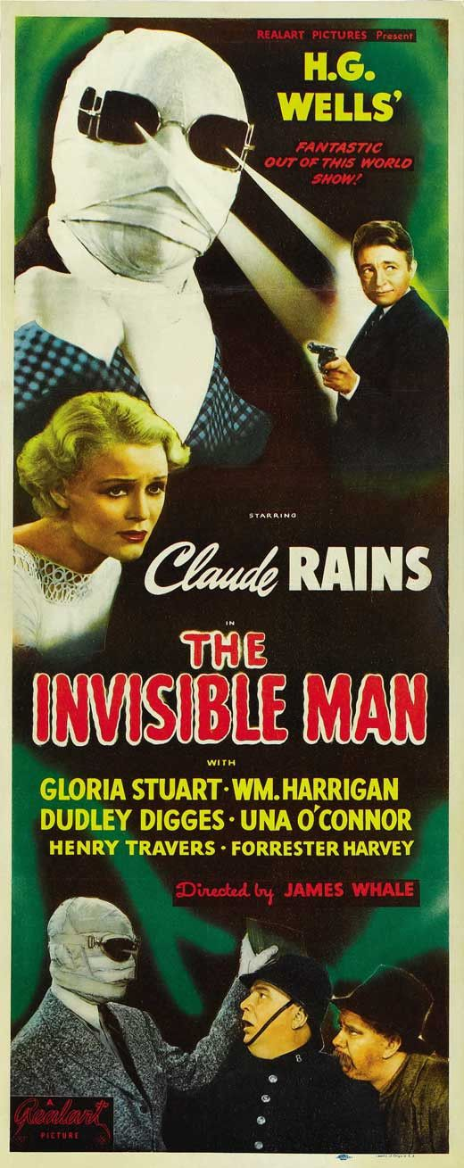 CAST: Claude Rains, Gloria Stuart, Dudley Digges, William Harrigan, Una O'Connor, E.E. Clive, Dwight Frye, Henry Travers, Holmes Herbert, John Carradine, Walter Brennan; DIRECTED BY: James Whale; PROD
