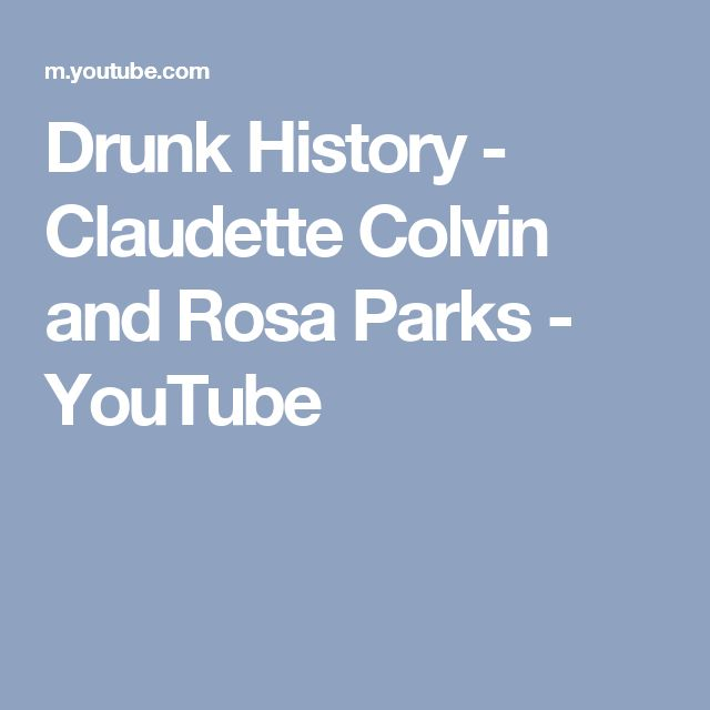 Drunk History - Claudette Colvin and Rosa Parks - YouTube