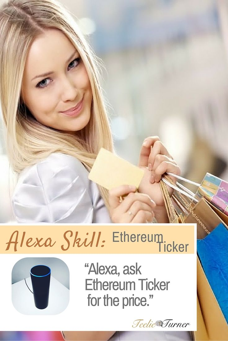 Ethereum Ticker - www.theteelieblog.com Add this Ethereum Price Ticker in your Amazon Echo. #alexaskills