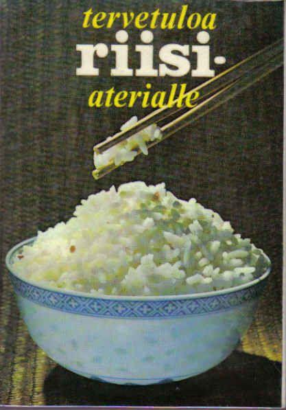 Tervetuloa riisiaterialle