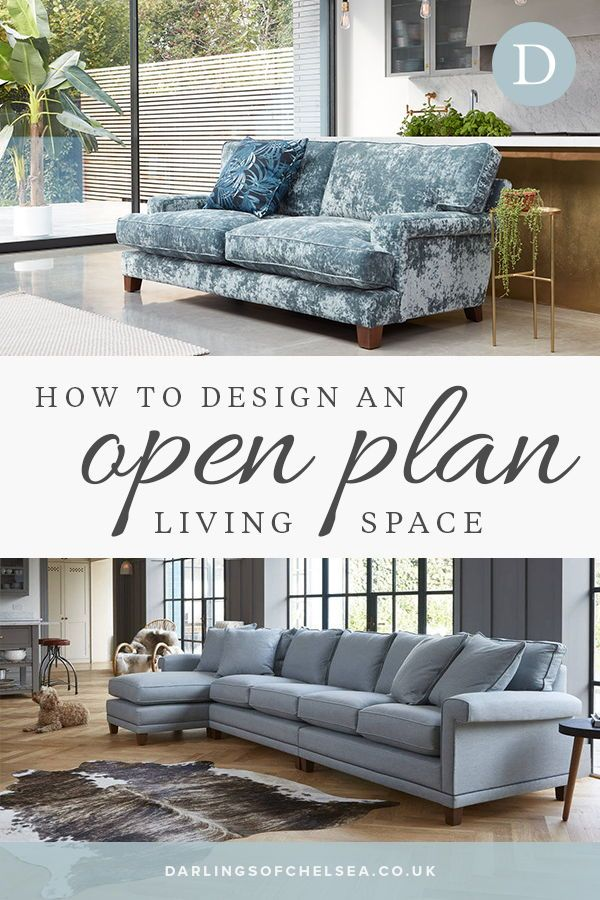 Get The Best Out Of Open Plan Living Darlings Of Chelsea Design Blog Livingroom Layout Small Living Rooms Room Layout