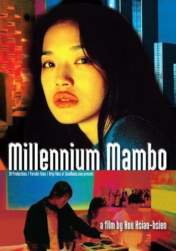 千禧曼波 Millenium Mambo (2001, dir. Hou Hsiao-hsien)