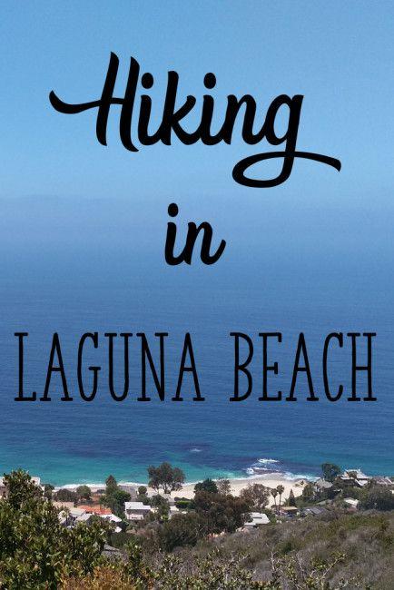 Hiking in Laguna Beach - Mandy Living Life