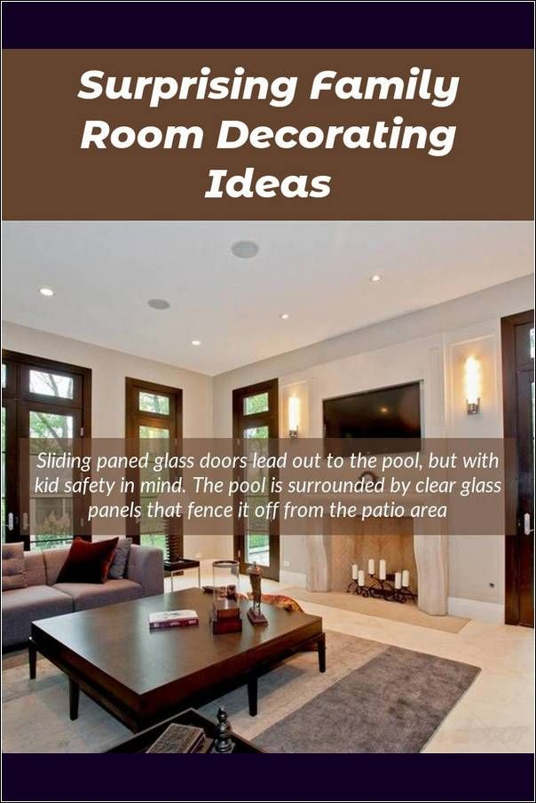 Family Room Decorating Look At These Fresh Home Remodeling Ideas