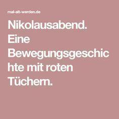 Nikolausabend. Eine Bewegungsgeschichte mit roten Tüchern.