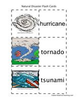 Natural Disasters Flash Cards - Word List: Hurricane, Tornado, Tsunami, Earthquake, Landslide, Avalanche, Heat Wave, Wild Fire, Drought, Blizzard, Flood, Volcano, Storms, Lightning, Mudslide, Hail, Rescue, Heroes.