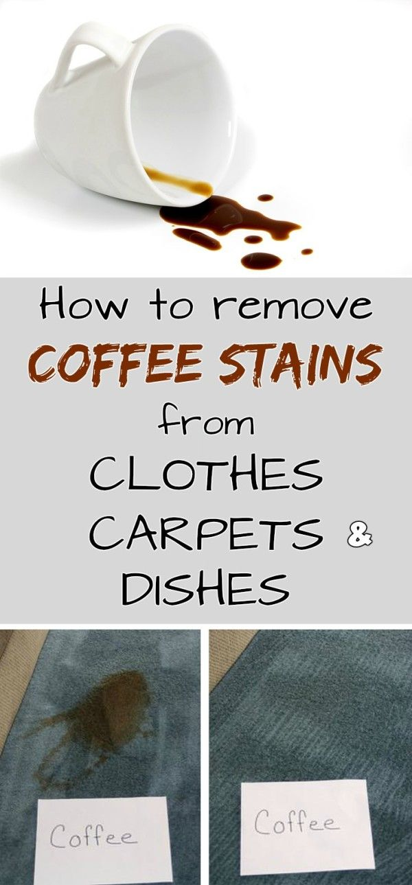 How to remove coffee stains from clothes, carpets and dishes.