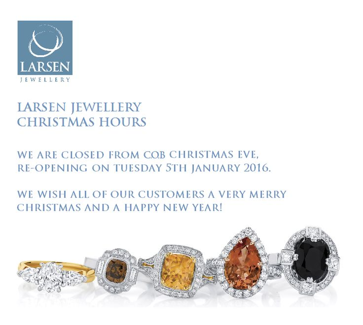 Happy Holidays! Don't forget to visit our new website over the Chrissy break! www.larsenjewellery.com.au   #larsenjewellery #merrychristmas #christmashours #thestrandarcade #melbournesgpo