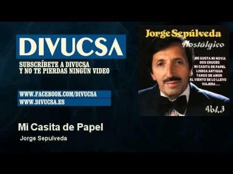 Jorge Sepulveda - Mi Casita de Papel - Divucsa