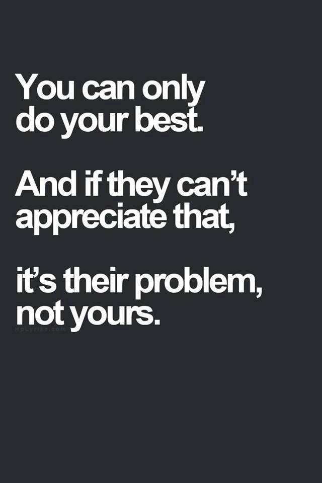 Truth. Do your best.
