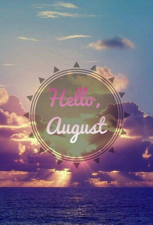 Best 25+ Hello august ideas on Pinterest
