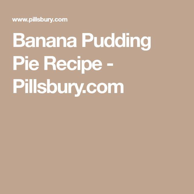 Banana Pudding Pie Recipe - Pillsbury.com
