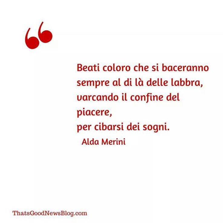 #tgnquote #aldamerini #bacio #citazionipositive #quote