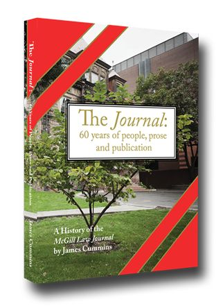 The McGill Law Journal is the premiere legal periodical in the history of Canadian scholarship.The Journal's alumni covers a who's who of the last 60 years in Canada, from international figures to business leaders; from national politicians to larger-than-life legal scholars; from judges to global entertainers. This is the story of the people who made the Journal work. 8th House Publishing