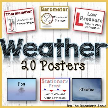 20 Visually Appealing Weather Posters for the Science Class!This set includes the following:Thermometer, Barometer, Rain Gauge, Wind Vane, Wind Sock, Anemometer, Weather Map, Low Pressure, High Pressure, Cold Front, Warm Front, Stationary Front, Occluded Front, Dry Line, Stratus, Cirrus, Cumulus, Cumulonimbus, Altocumulus, and fog.