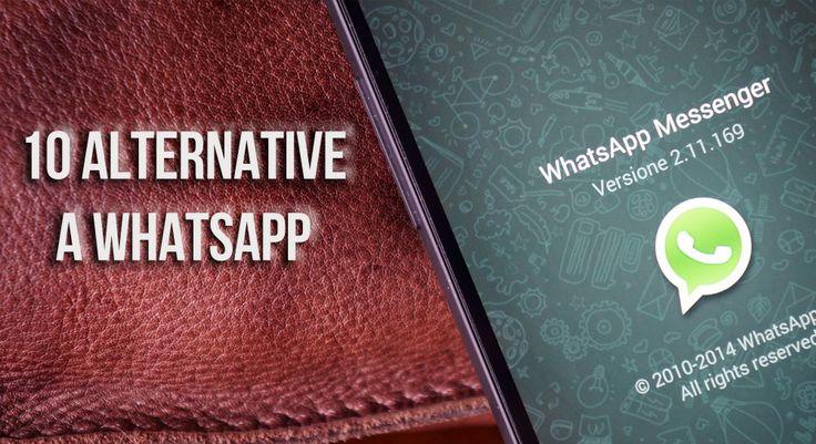 WhatsApp: 10 alternative gratuite per Android