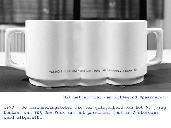 1973 - de herinneringsbeker die ter gelegenheid van het 50-jarig bestaan van Y&R New York aan het personeel (ook in Amsterdam) werd uitgereikt.