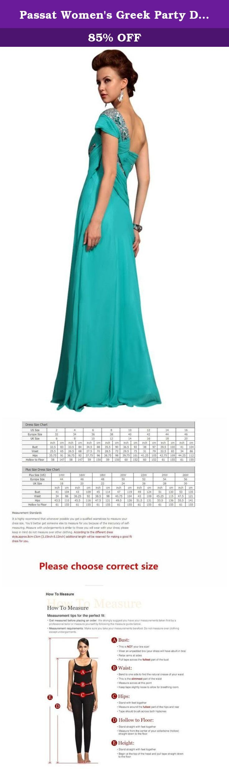 Passat Women's Greek Party Decorations Girls Bridesmaid Dress Size US28 Color Green. About Us Passat Clothes Group CO.,LTD was launched in 1998 with a goal to provide high fashion and designer names to local women and teens. Since then it has taken a sleepy and culturally diverse Queens neighborhood by storm, dressing women around the world in high quality designer gowns for their Proms, Weddings, Homecoming parties, Sweet Sixteen galas, Bat Mitzvahs, Holiday parties and other important...