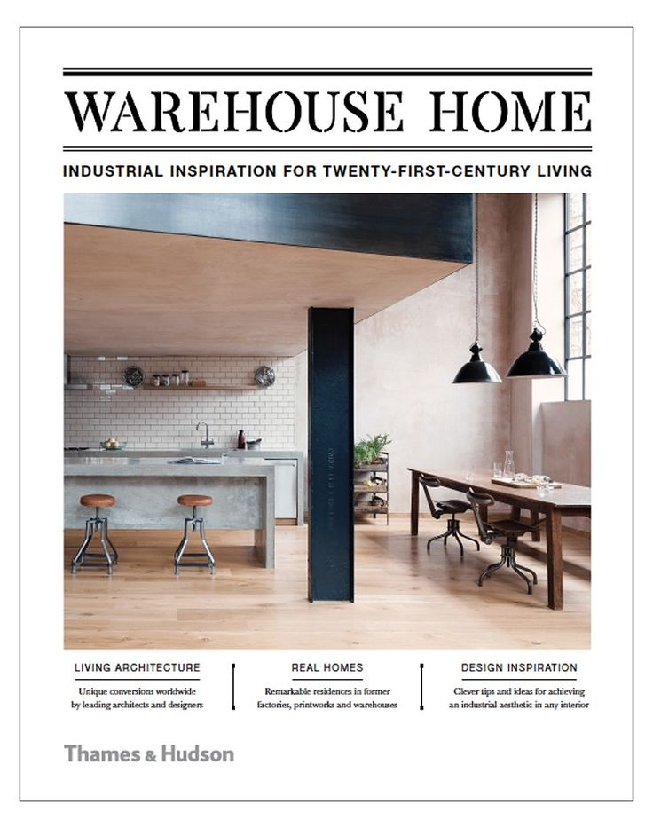 Join us as we visit some of the world's most inspirational industrial conversions in the debut Warehouse Home Book