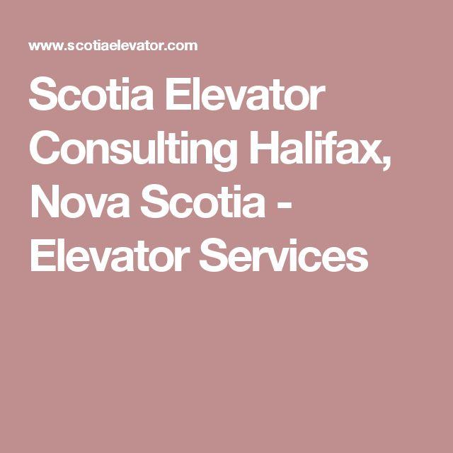 Scotia Elevator Consulting Halifax, Nova Scotia - Elevator Services