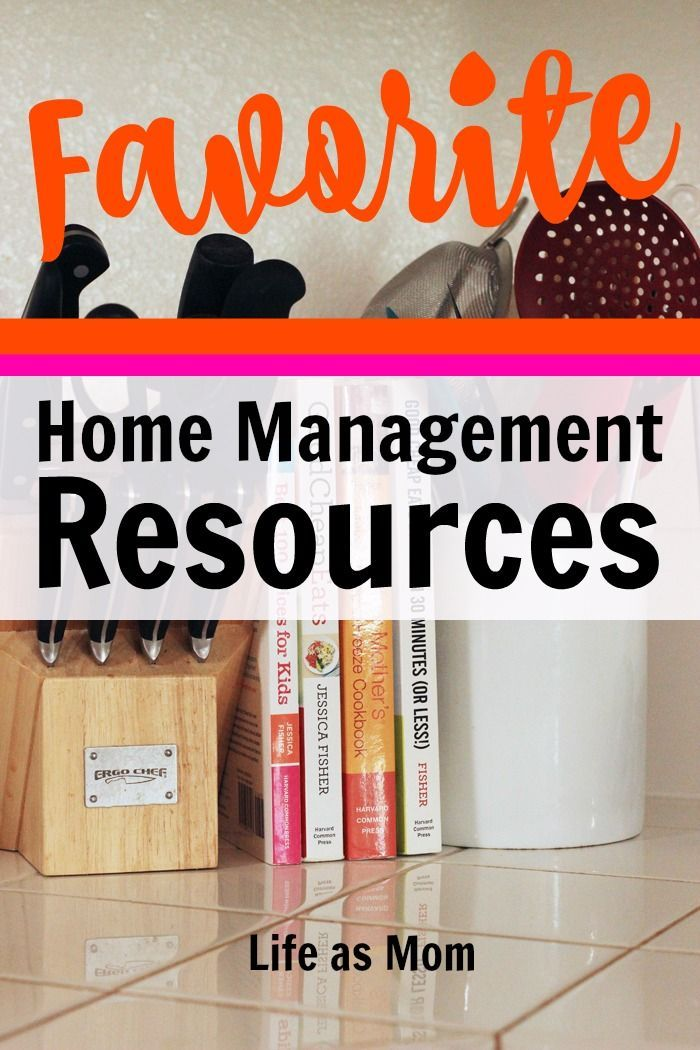 Favorite Home Management Resources | Life as Mom