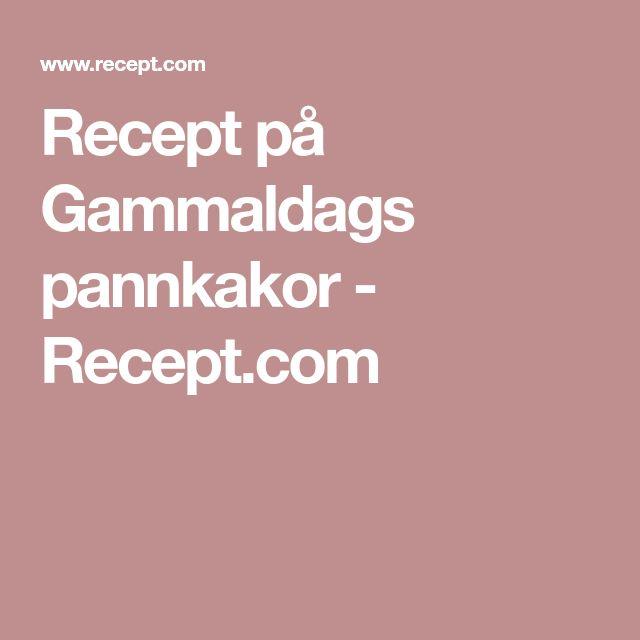 Recept på Gammaldags pannkakor - Recept.com