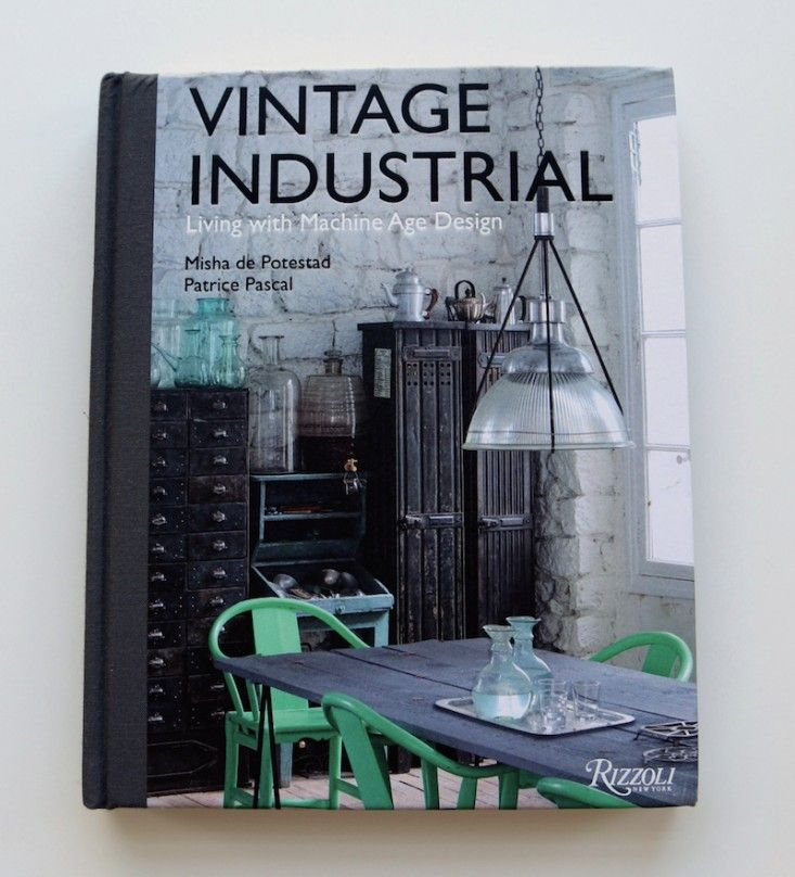 cover of vintage industrial book from rizzoli - Industrial Vintage Wohnhaus Loft Stil