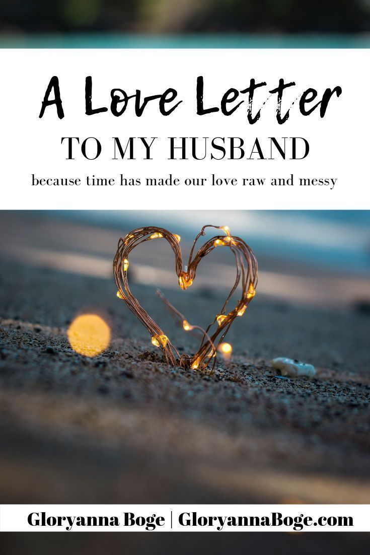 A Love Letter to My Husband   Marriage Tips and Advice