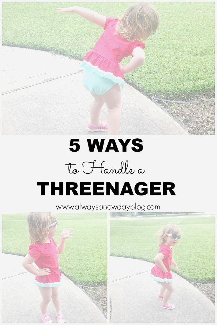 5 Way to Handle a Threenager//Always A New Day Blog