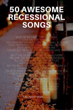 Recessional Songs: 50 Ideas. #weddings #music #recessional #songs