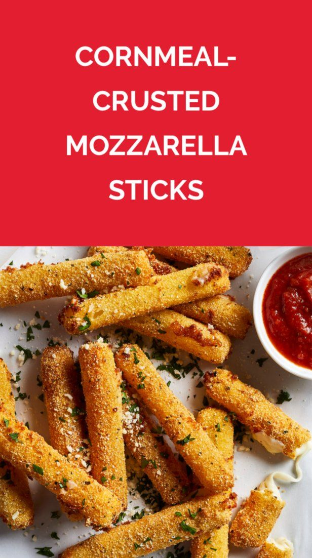 Cornmeal-Crusted Mozzarella Sticks   Get the recipe for Cornmeal-Crusted Mozzarella Sticks.
