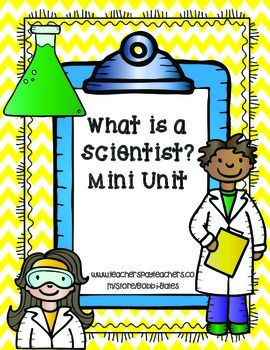 This unit is perfect for the beginning of the year! The kids learn what a scientist does and who can be a scientist.