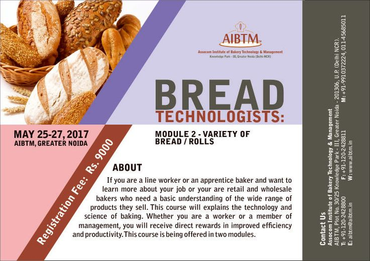 "Enroll for Short Course on ""Bread #Technologist:"" Variety of #Bread and #Rolls. Starting from May 25-27, 2017. Send your confirmation at aibtm@aibtm.in"