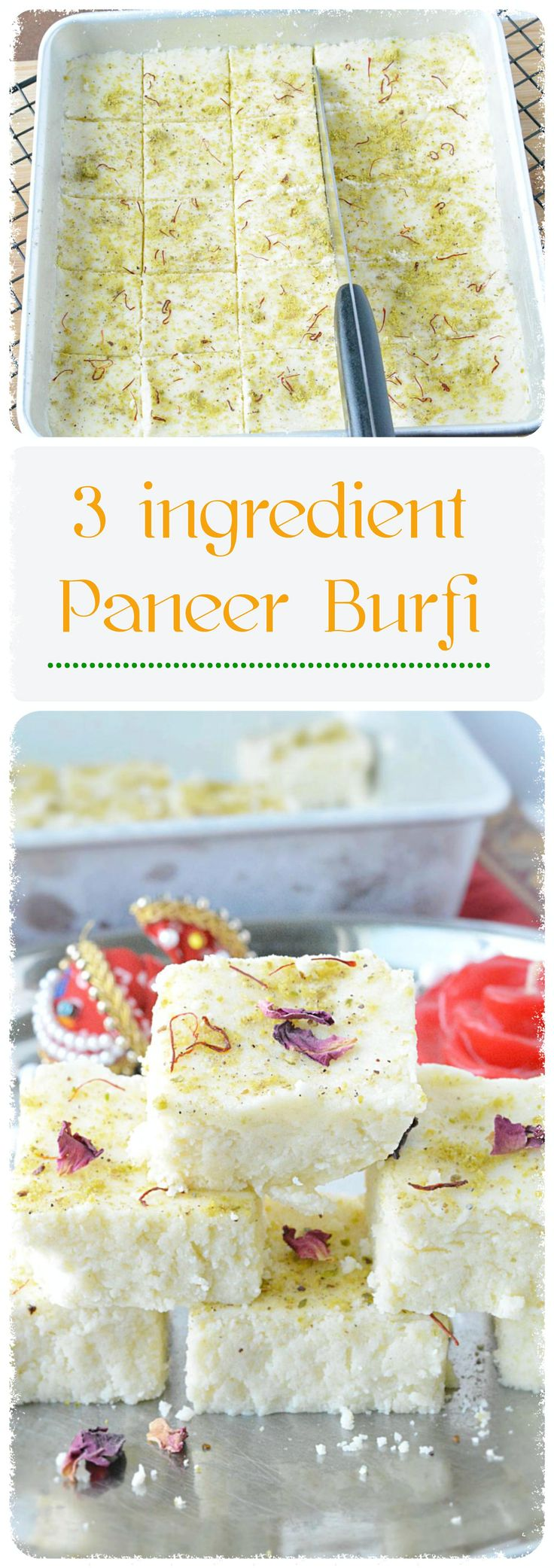 Enjoy my version of Paneer burfi which is delicious, rich and yummy and it will just melt away in your mouth. #paneer #burfi #indian festivals