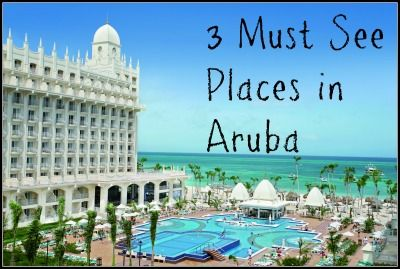 3 Must See Places in Aruba - Jen Around the World