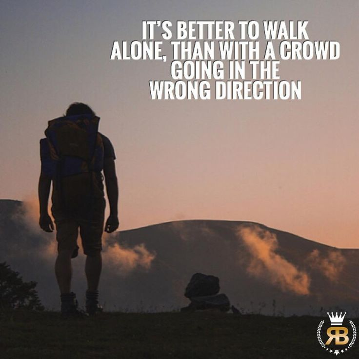 """Success Quotes:   QUOTATION – Image :    As the quote says – Description  319 Likes, 2 Comments – Developing the Success Mindset (Debbie Neumann.nico) on Instagram: """"Don't be afraid to walk alone. Sometimes it's better to walk alone than with a crowd going in the…"""""""