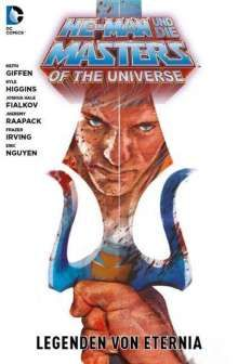 Keith Giffen: He-Man und die Masters of the Universe 02: Legenden von Eternia, Buch