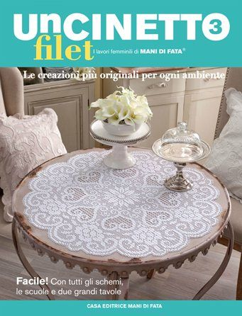 Uncinetto Filet #3 From Mani di Fata - Books & Magazines - Embroidery - Casa Cenina