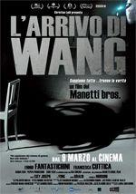 L'arrivo di Wang (2011) - Antonio e Marco Manetti.  (Italia).
