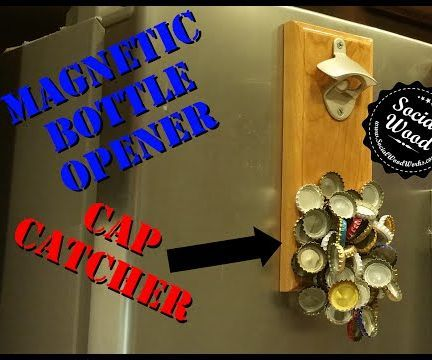 How to make a bottle opener with a magnetic cap catcher