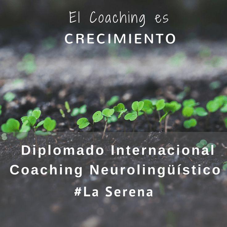 Por 1a vez en La Serena. Certificación Internacional Coaching