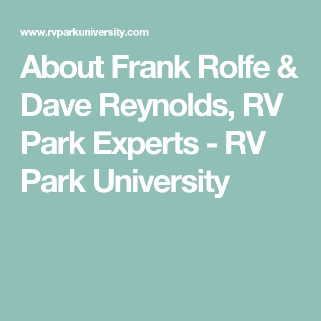 About Frank Rolfe Dave Reynolds RV Park Experts
