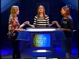 Friend Or Foe was a game show on the game show network (GSN). very interesting and i wish it was still on