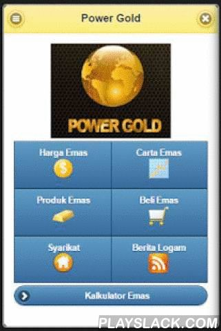 Power Gold Malaysia  Android App - playslack.com ,  Power Gold Malaysia application allows you to get the latest price on the Gold Bar 999.9 , Dinar 999.9 and jelewery 916 marketed by Power Gold companyApplication Features- The current gold price- Gold Products. Gold Bar 999.9 , 999.9 Dinar Goods & Jewelery 916- Gold Chart for 24 hours , 30 days , 1 year , 5 years ( goldprice.org )- Power Gold Chart for 1 Month, 3 Months, 6 Months and 1 Year- Latest Metal News ( Kitco.com )- Company…