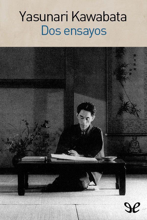 Dos ensayos – Yasunari Kawabata en PDF | Libros Gratis