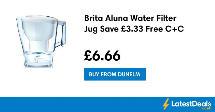 Brita Aluna Water Filter Jug Save £3.33 Free C+C, £6.66 at Dunelm