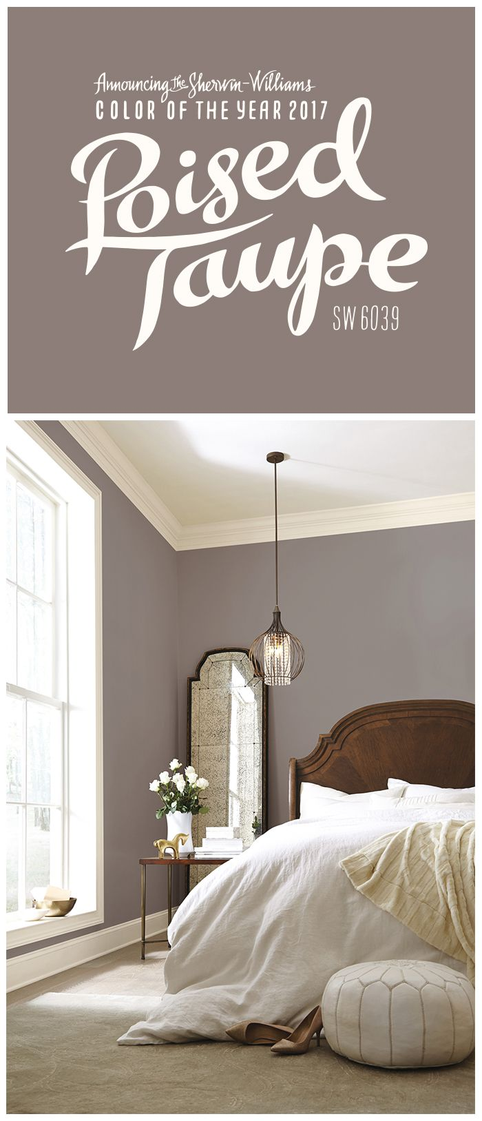 Brown wall colors for bedroom - We Re Thrilled About Our 2017 Color Of The Year Poised Taupe Sw 6039