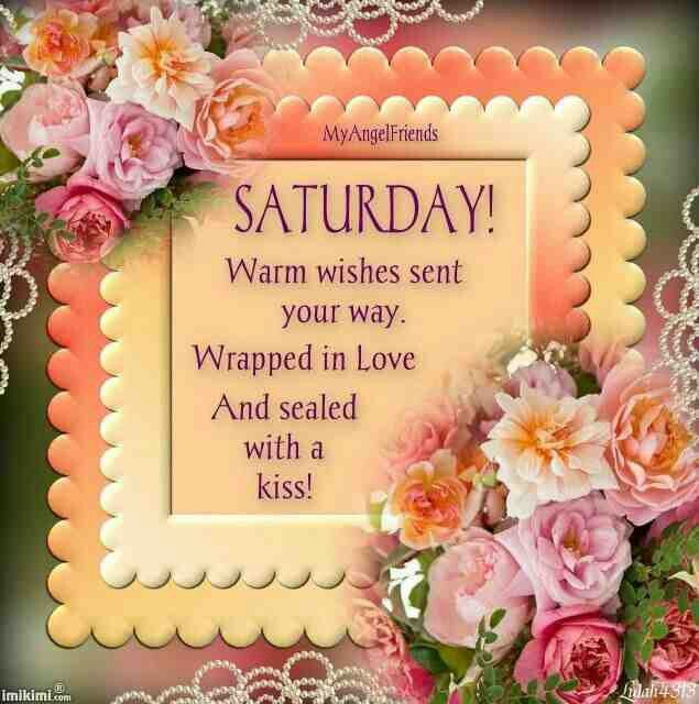 Saturday warm wishes