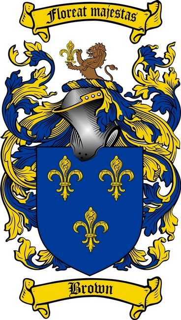 Brown family crest and motto  Chief's Motto: Floreat majestas (let majesty flourish).