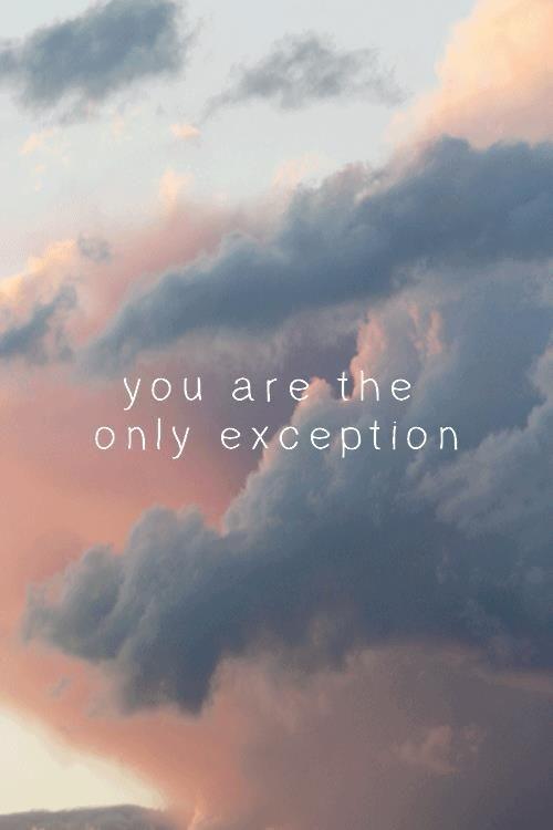 eres la única excepción